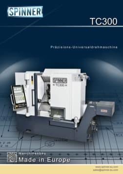 - Spinner Werkzeugmaschinenfabrik GmbH – Vorschau Prospekt TC300 (deutsch)